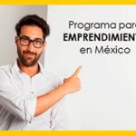 programa para emprendimiento en México