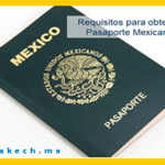 Requisitos para obtener pasaporte mexicano